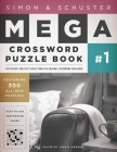 Simon & Schuster Mega Crossword Puzzle Book #1 (S&S Mega Crossword Puzzles #1) Cover Image