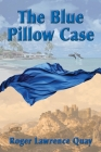 The Blue Pillow Case Cover Image
