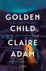Golden Child: A Novel Cover Image