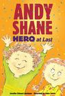 Andy Shane, Hero at Last Cover Image