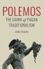 Polemos: The Dawn of Pagan Traditionalism Cover Image