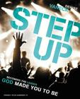 Step Up: Becoming the Leader God Made You to Be Cover Image