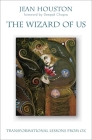 The Wizard of Us: Transformational Lessons from Oz Cover Image