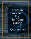 Everyday Procedures For Self-Care During Covid Quarantine - Daily Write In Journal - Dark Blue Gold Abstract Cover Cover Image