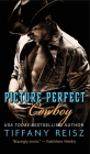 Picture Perfect Cowboy: A Western Romance Cover Image