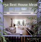 150 Best House Ideas Cover Image