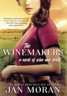 The Winemakers: A Novel of Wine and Secrets Cover Image