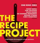 The Recipe Project: A Delectable Extravaganza of Food and Music Cover Image