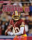 Robert Griffin III: RGIII: NFL Sensation (Playmakers (Abdo)) Cover Image