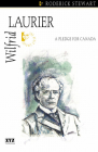 Wilfrid Laurier: A Pledge for Canada (Quest Biography #9) Cover Image