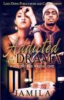 Addicted to the Drama: Loving the Wrong One Cover Image