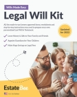 Legal Will Kit: Make Your Own Last Will & Testament in Minutes.... Cover Image