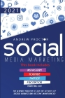 Social Media Marketing 2021: The Ultimate Mastery to Use the Secrets of Digital Business and Become an Influencer This Book Includes Instagram, You Cover Image