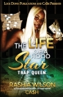 The Life of a Hood Star: Trap Queen Cover Image