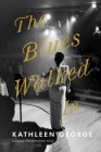 The Blues Walked In Cover Image
