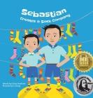 Sebastian Creates A Sock Company (Entrepreneur Kid) Cover Image