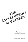 The Encyclopedia of Quizzes: Volume 1: Geography and History Cover Image