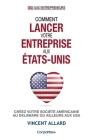 Comment lancer votre entreprise aux États-Unis: Créez votre société américaine au Delaware ou ailleurs aux USA Cover Image