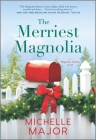 The Merriest Magnolia: A Christmas Romance Cover Image