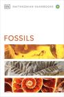 Fossils (DK Smithsonian Handbook) Cover Image