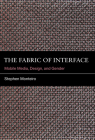 The Fabric of Interface: Mobile Media, Design, and Gender Cover Image