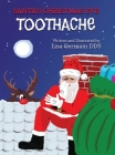 Santa's Christmas Eve Toothache Cover Image