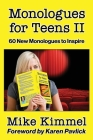 Monologues for Teens II: 60 New Monologues to Inspire (Young Actor #6) Cover Image