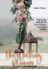 The Wedding Planner: Step by Step Guide with All Tips to Planning Your Dream Wedding Cover Image