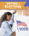 Voting in Elections (U.S. Government) Cover Image