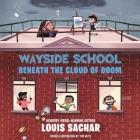 Wayside School Beneath the Cloud of Doom Cover Image