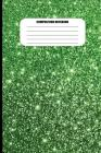 Composition Notebook: Green Metallic with Sparkles Effect (100 Pages, College Ruled) Cover Image