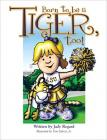 Born to Be a Tiger, Too! Cover Image