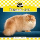Persian Cats (Checkerboard Animal Library: Cats) Cover Image