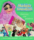 Malala Yousafzai: Guerrera Con Palabras = Malala Yousafzai Cover Image
