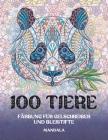 Färbung für Gelschreiber und Bleistifte - Mandala - 100 Tiere Cover Image