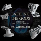 Battling the Gods Lib/E: Atheism in the Ancient World Cover Image