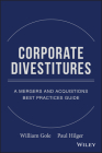Corporate Divestitures: A Mergers and Acquisitions Best Practices Guide Cover Image