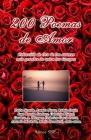 200 Poemas de Amor: Coleccion de Oro de la Poesia Universal Cover Image