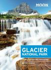 Moon Glacier National Park: Including Waterton Lakes National Park Cover Image