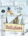 Kit and Willy's Guide to Buildings Cover Image