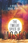 The Twelve Spies Of Moses Cover Image