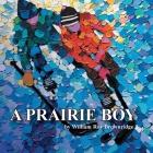 A Prairie Boy Cover Image
