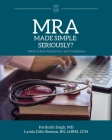 MRA Made Simple: Seriously? (Medical Risk Adjustment and Compliance) Cover Image