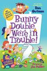 Bunny Double, We're in Trouble! Cover Image