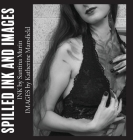 Spilled Ink and Images volume i Cover Image