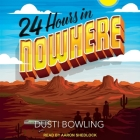 24 Hours in Nowhere Lib/E Cover Image