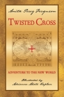 Twisted Cross: Adventure to the New World Cover Image