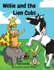 Willie and the Lion Cubs Cover Image