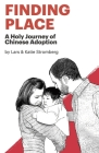 Finding Place: A Holy Journey of Chinese Adoption Cover Image