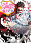 An Archdemon's Dilemma: How to Love Your Elf Bride: Volume 1 Cover Image
